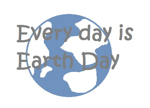 earth day ottawa sustainable homestead reuse upcycle every day is earth day