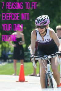 7 reasons to fit exercise into your daily routine