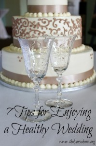 7 tips for enjoying a healthy wedding