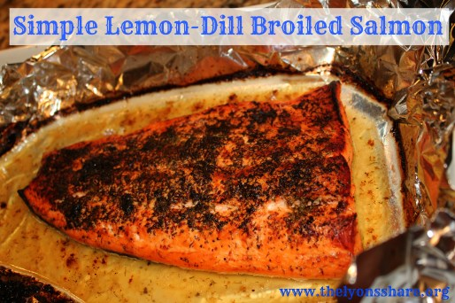 simple lemon dill broiled salmon thelyonsshare