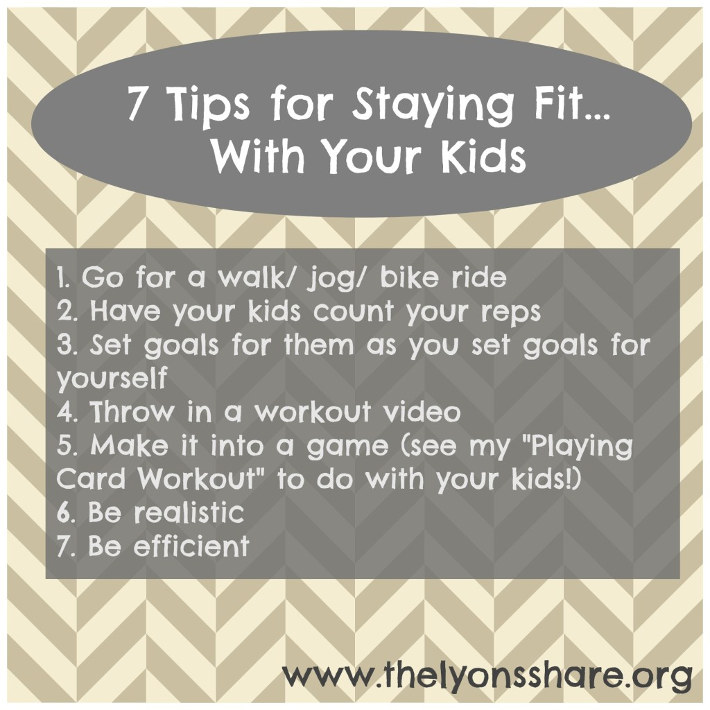 7 tips for staying fit with your kids from The Lyons' Share