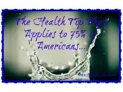 Water Health Tip