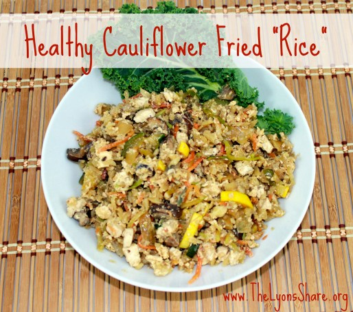 healthy cauliflower fried rice from The Lyons Share 2