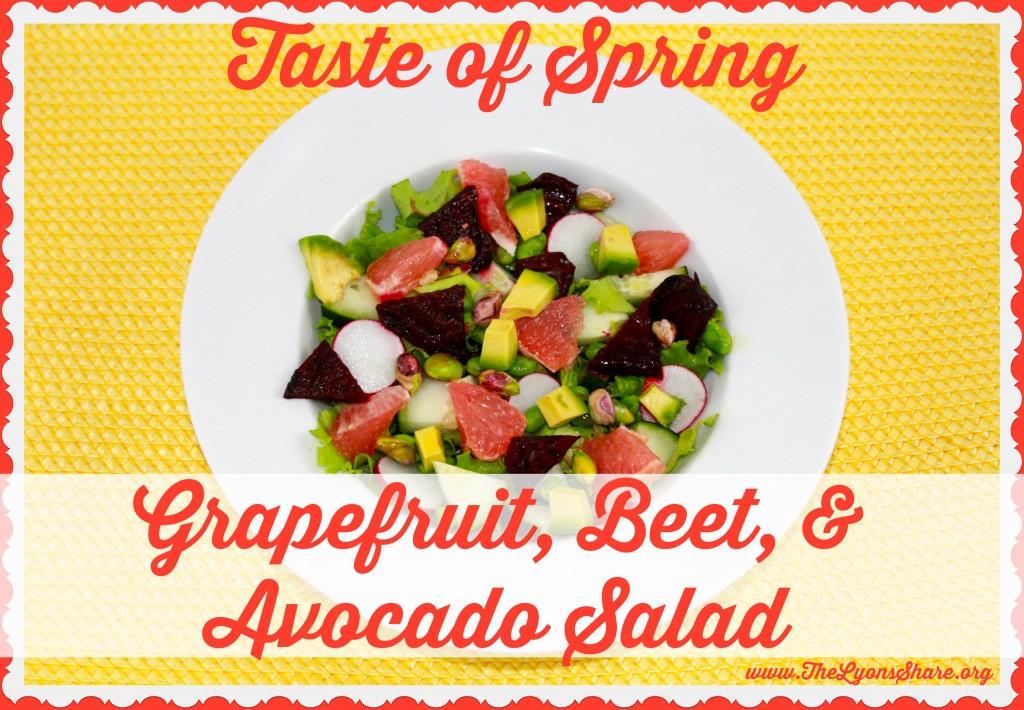 Taste of Spring Grapefruit Beet and Avocado Salad