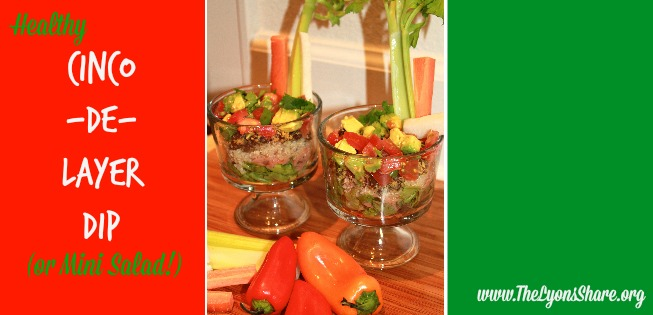 Cinco De Layer Dip from The Lyons Share