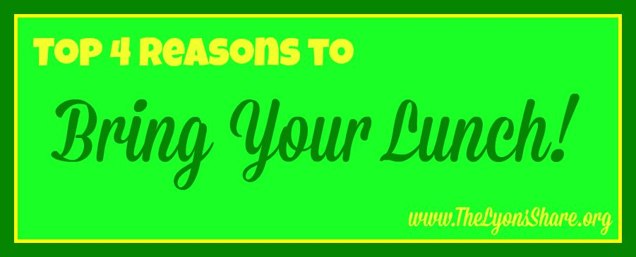 top 4 reasons to bring your lunch