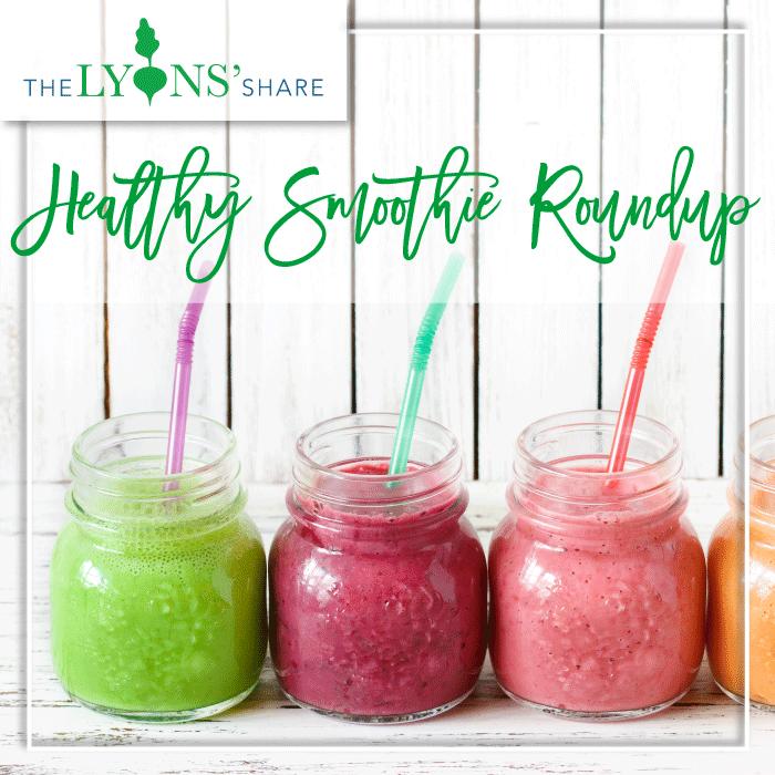 Healthy Smoothie Recipe Roundup