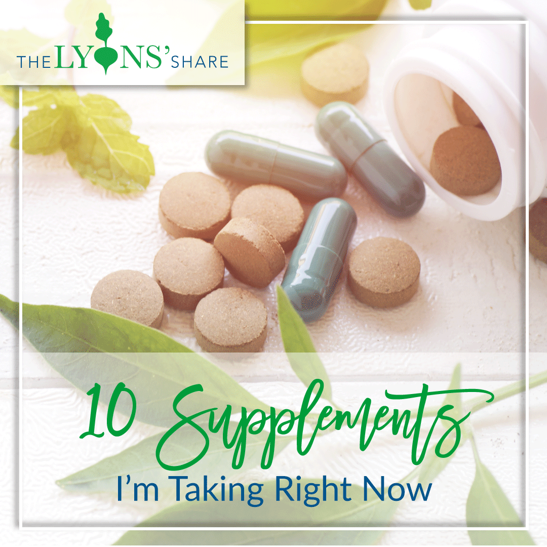 10 Supplements I'm Taking Right Now