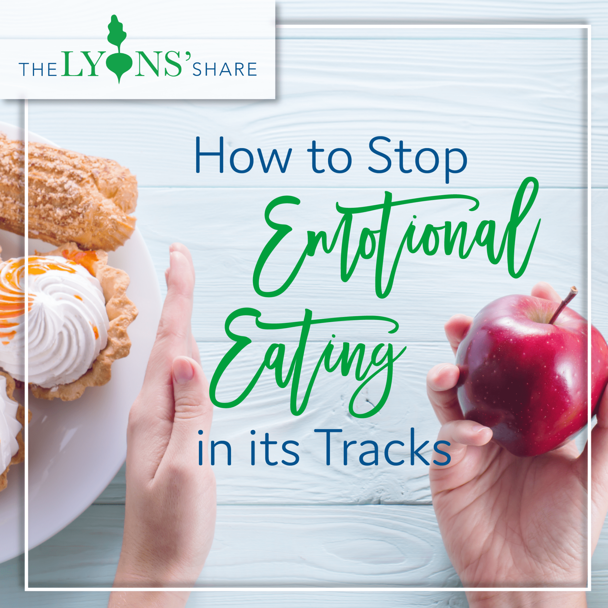 How to Stop Emotional Eating in its Tracks (My 7 Top Tips)