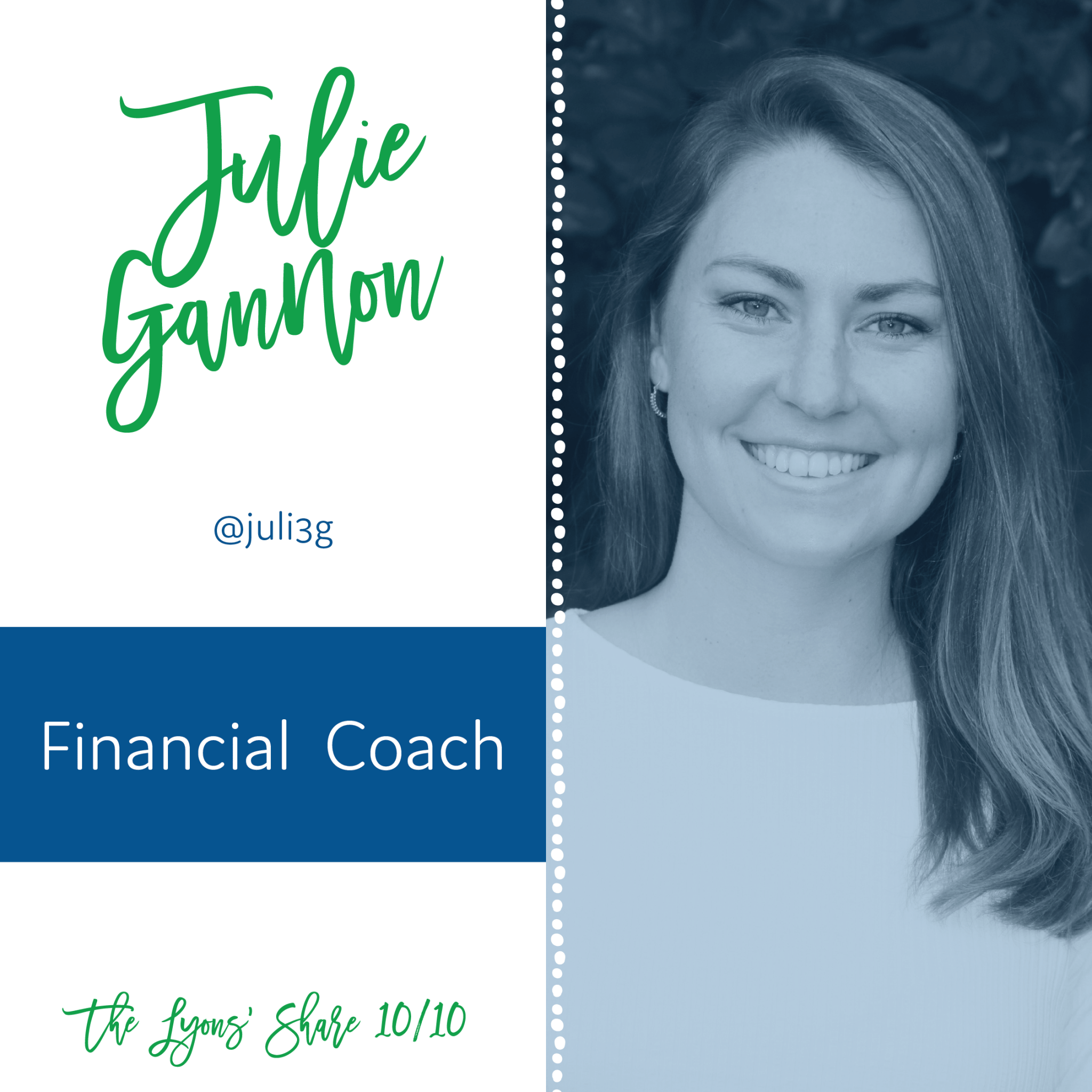 This Week's 10/10: Julie Gannon, Financial Coach!