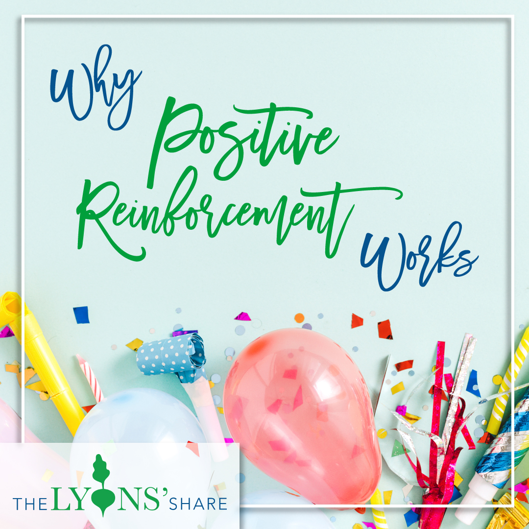 Why Positive Reinforcement Works (for your health goals and in general!)