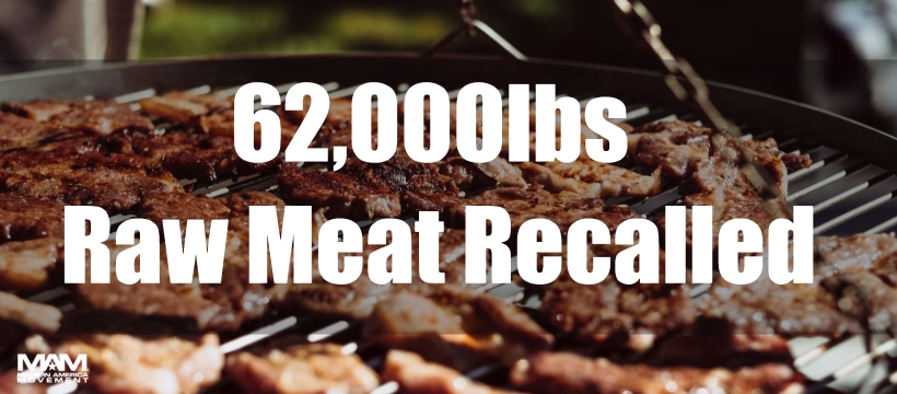 62K lbs of raw meat recalled days before Memorial Day