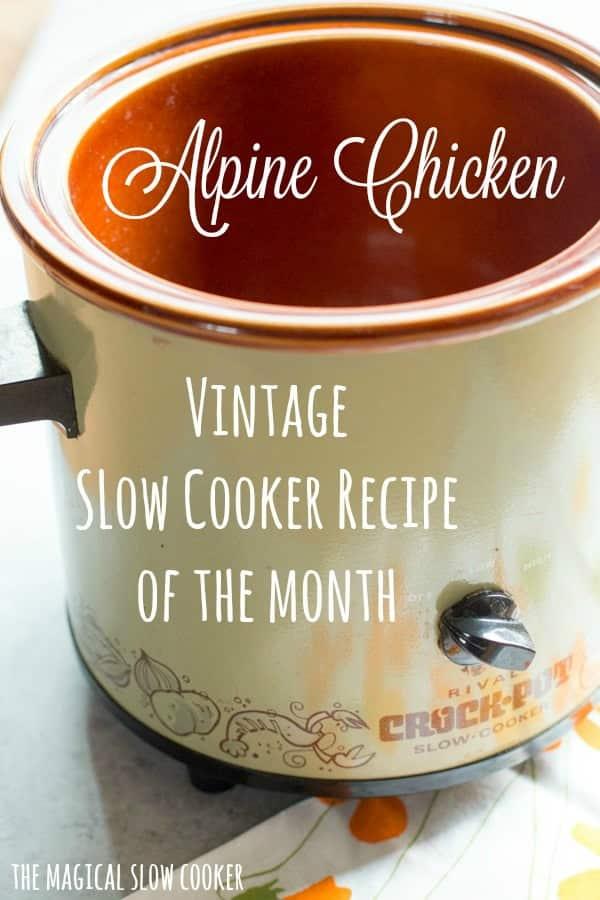 Slow Cooker Alpine Chicken