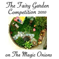 The Annual Fairy Garden Competition – 2010.