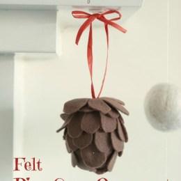 No-Sew Felt Pine Cone Christmas Ornament