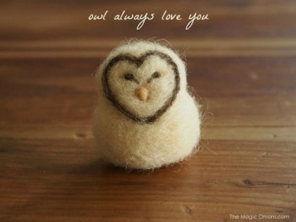 Owl always love you : Needle Felting Tutorial of a Barn Owl - The Magic Onions.com