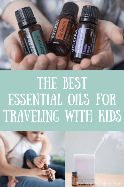 The Best Essential Oils for Traveling With Kids - doTERRA