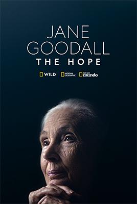 """Jane Goodall: The Hope"""