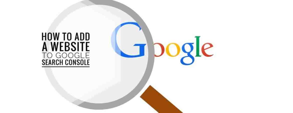 Image that displays how to add a Website to Google search console