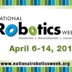 National Robotics Week!