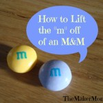 "How to Lift the ""m"" off of an M&M"