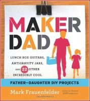 Maker Dad Book Review