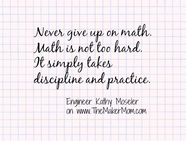 Motivational quote about girls and math on www.TheMakerMom.com