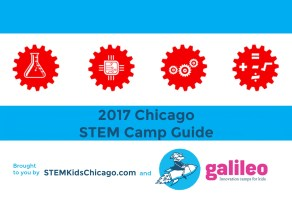 Summer STEM Camps Near Chicago 2017