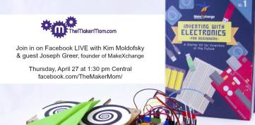 Maker Mom interview with Joe Greer, founder of MakeXchange Arduino Electronics Invention Kit