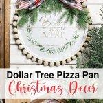 How To Make Pizza Pan Christmas Decor Dollar Tree Diy