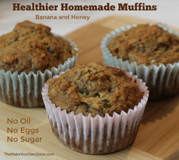 Healthier Homemade Muffins made with bananas and honey - No sugar, no oil, and no eggs!