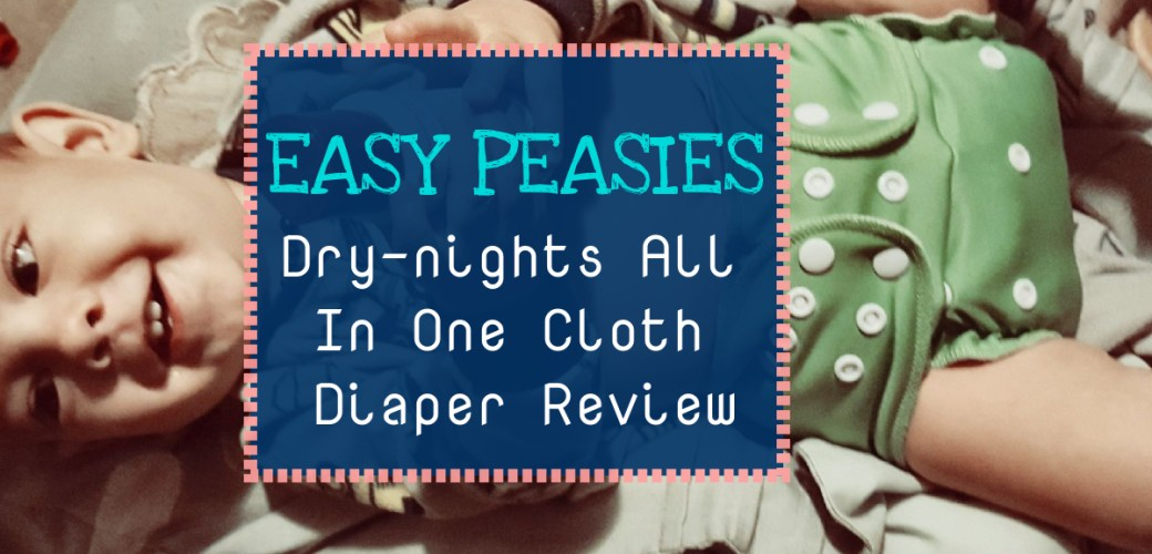 Easy Peasies Dry-Nights AIO Overnight Cloth Diaper Review