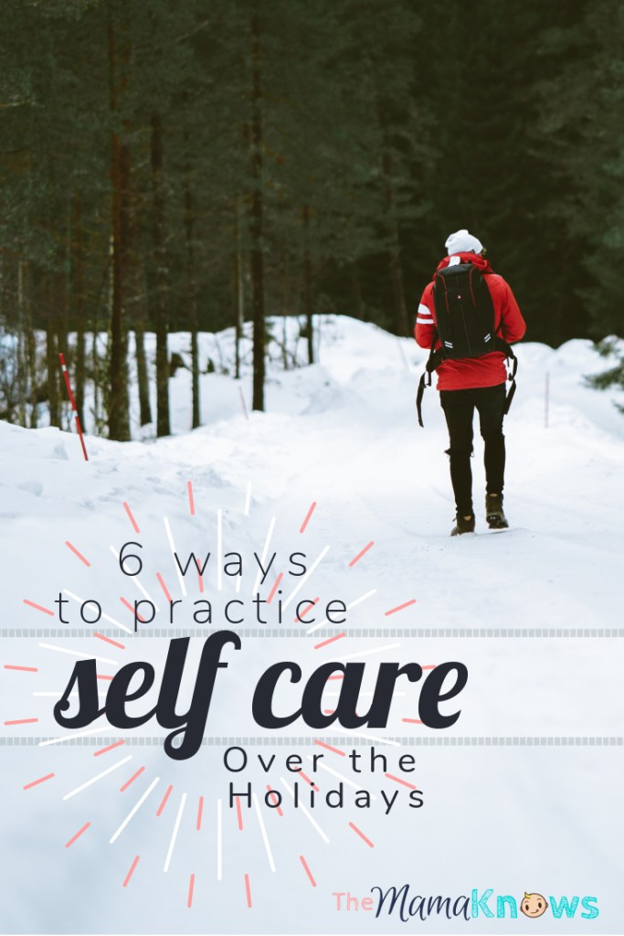 Are you taking enough time for yourself over the holiday break? Here are 6 ways to practice som much needed self care.