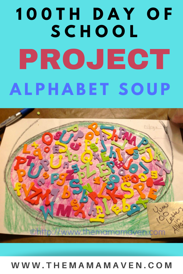 our 100th day project alphabet soup