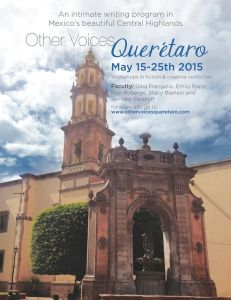 Jennifer Pastiloff is part of the faculty this year at Other Voices Querétaro in Mexico with Gina Frangello, Emily Rapp, Stacy Berlein, and Rob Roberge. Please email Gina Frangello to be accepted at gfrangello@ameritech.net. Click poster for info or to book. Space is very limited.
