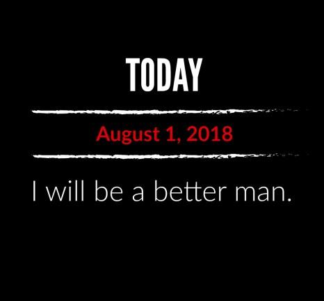 better man 8-1-18