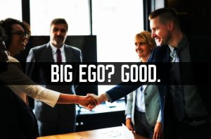 big ego