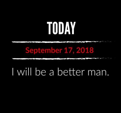better man 9-17-18