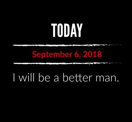 better man 9-6-18