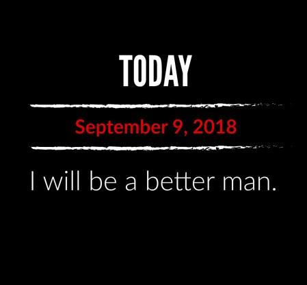 better man 9-9-18