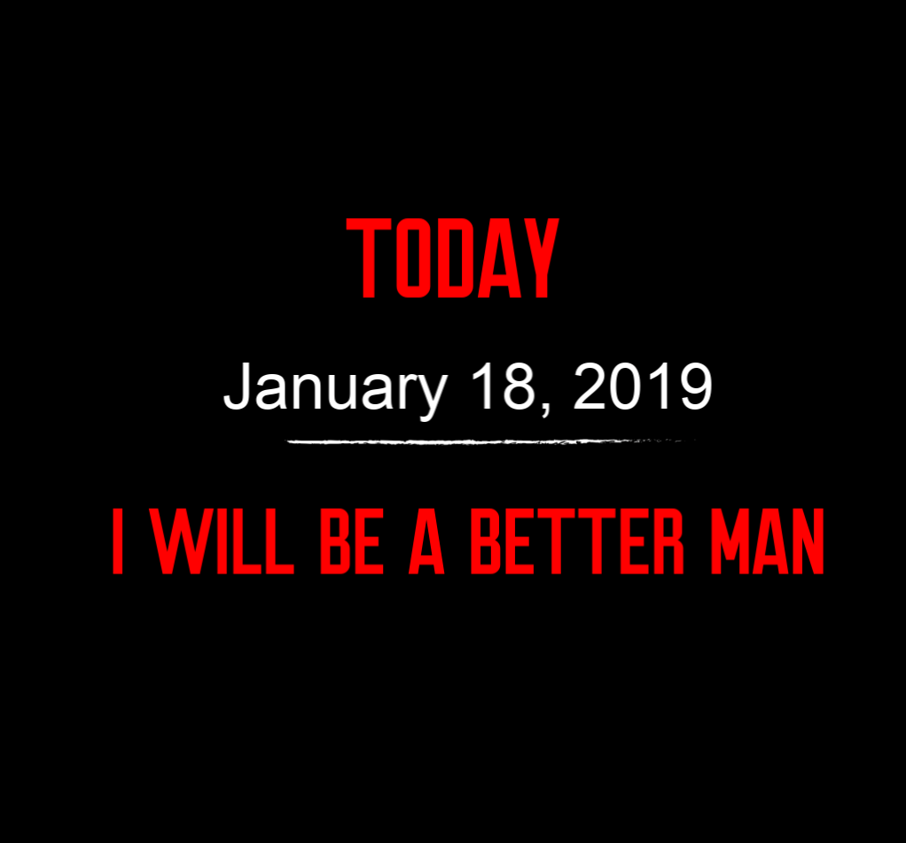 better man 1-18-19