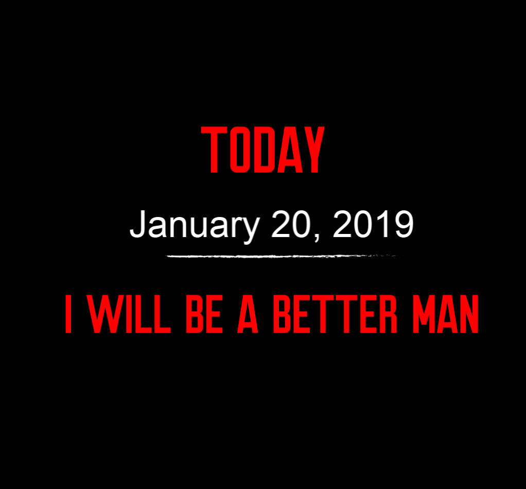 better man 1-20-19
