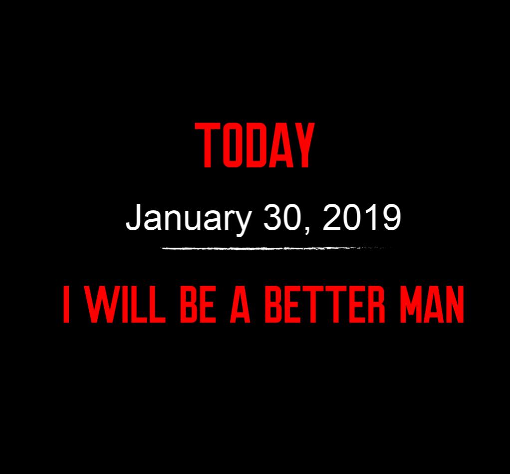 better man 1-30-19