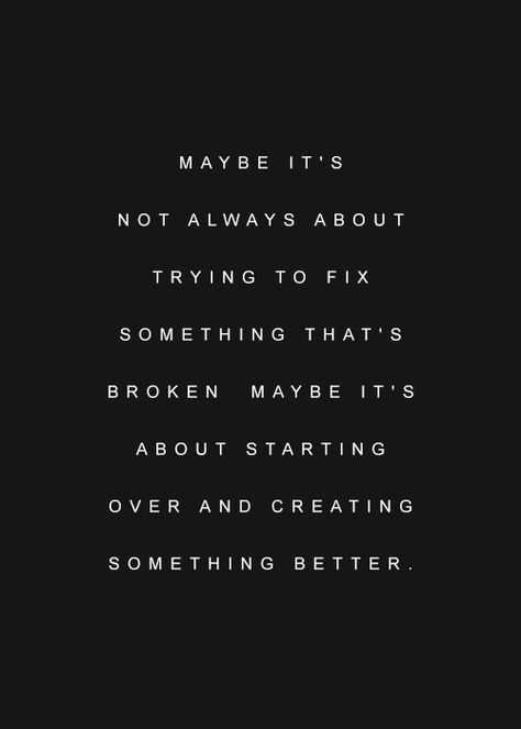 quote about creating something better