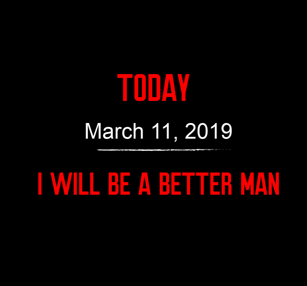 better man 3-11-19