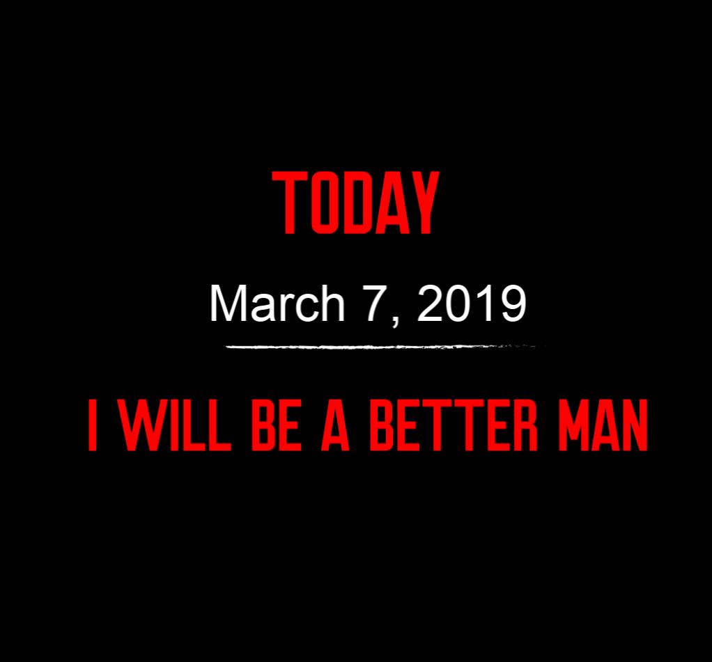 better man 3-7-19
