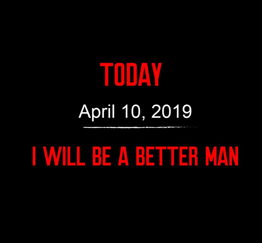 better man 4-10-19