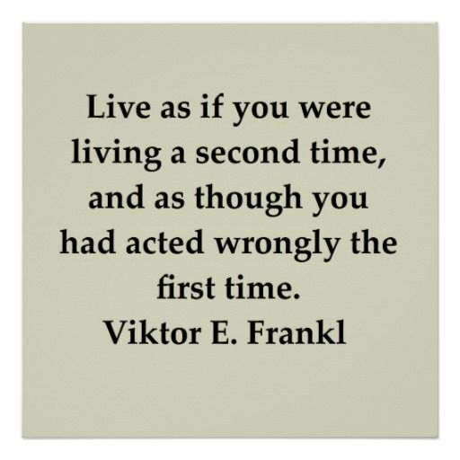 live as you were living a second time