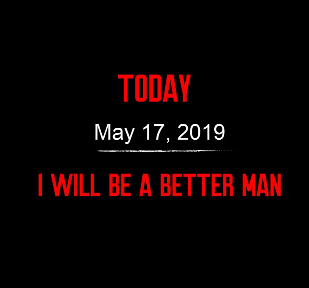better man 5-17-19