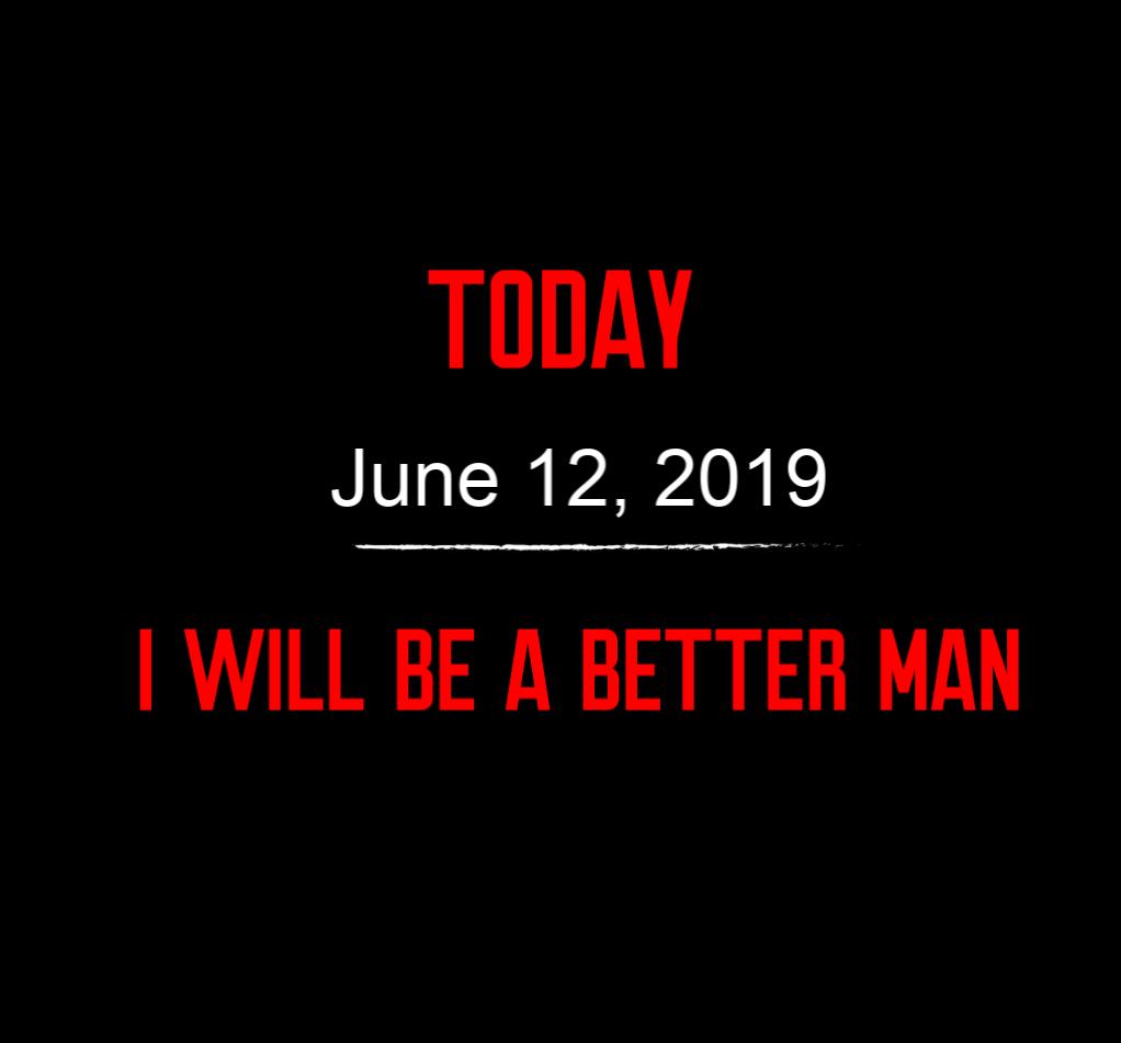 better man 6-12-19